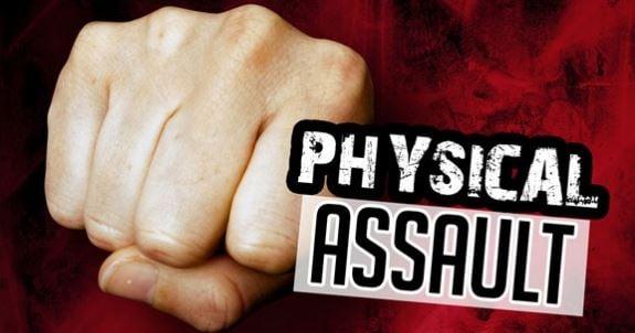 Physical Assault